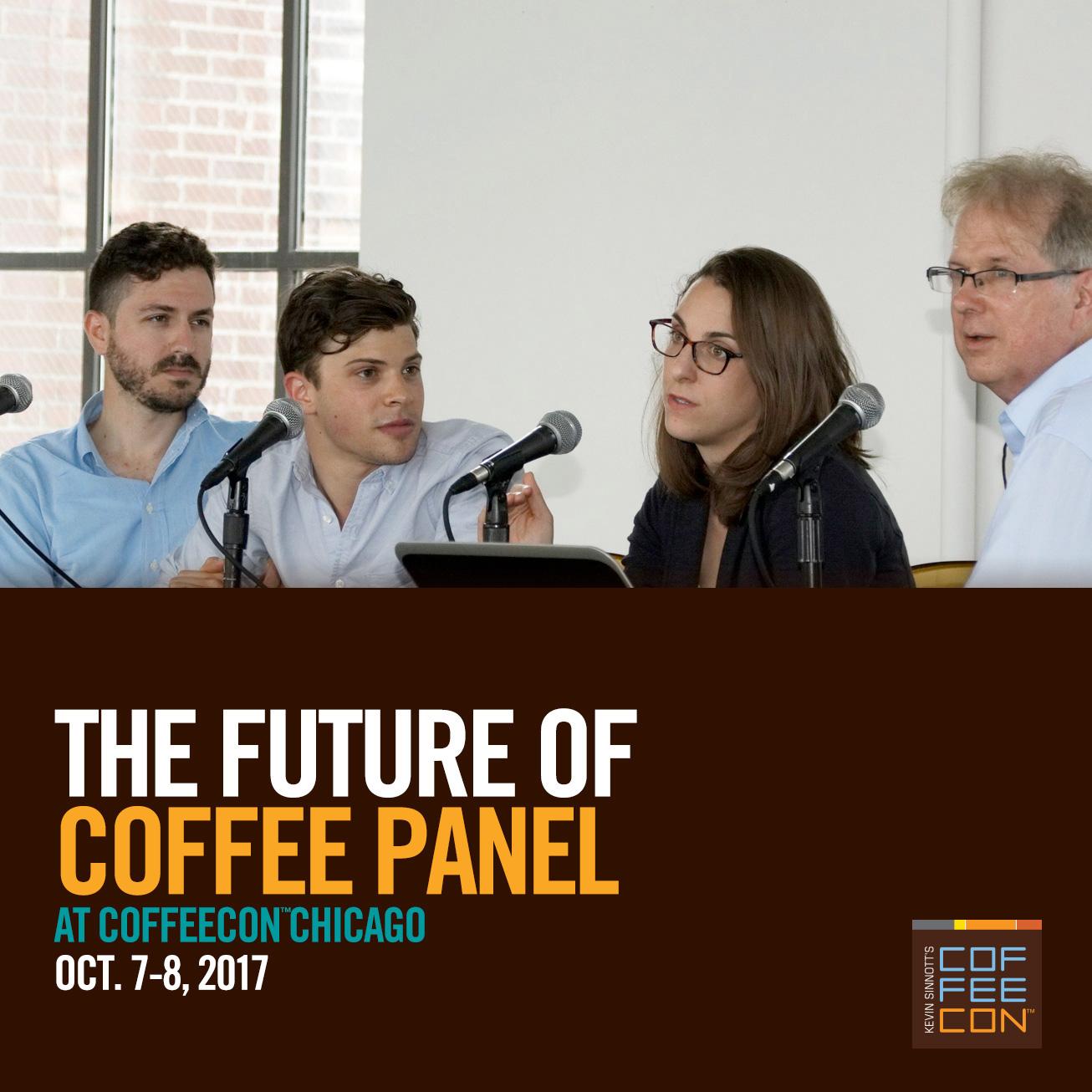 The Future of Coffee Panel at CoffeeConChi 2017