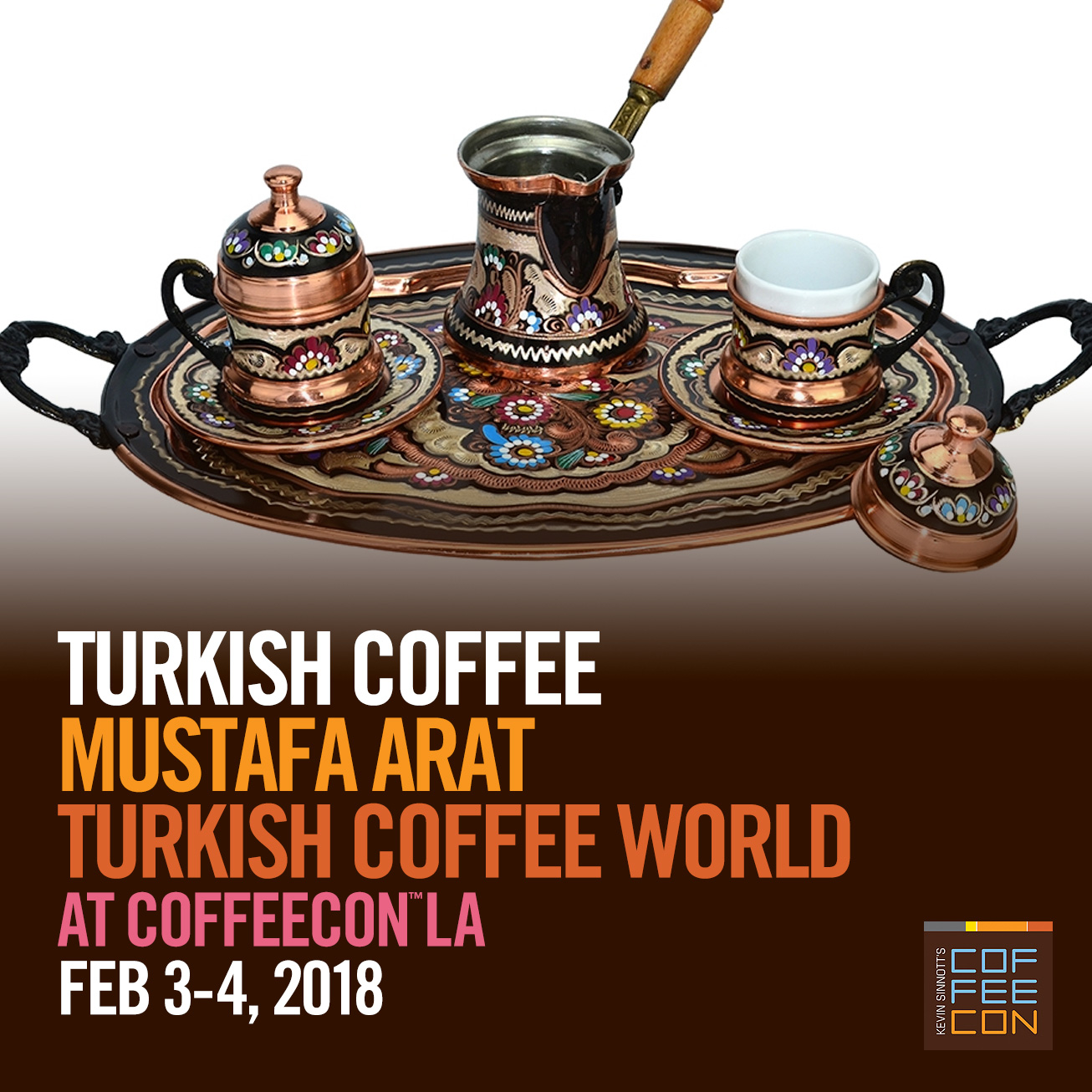 Turkish Coffee at CoffeeConLA 2018 with Mustafa Arat